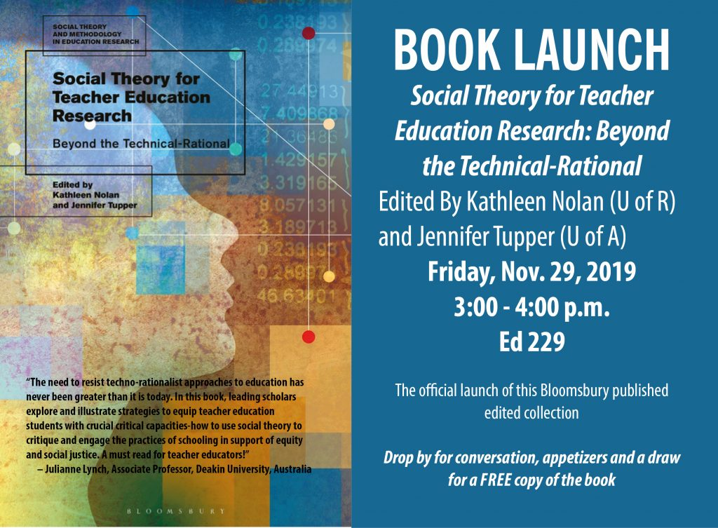 Book Launch: Social Theory for Teacher Education Research: Beyond the Technical-Rational